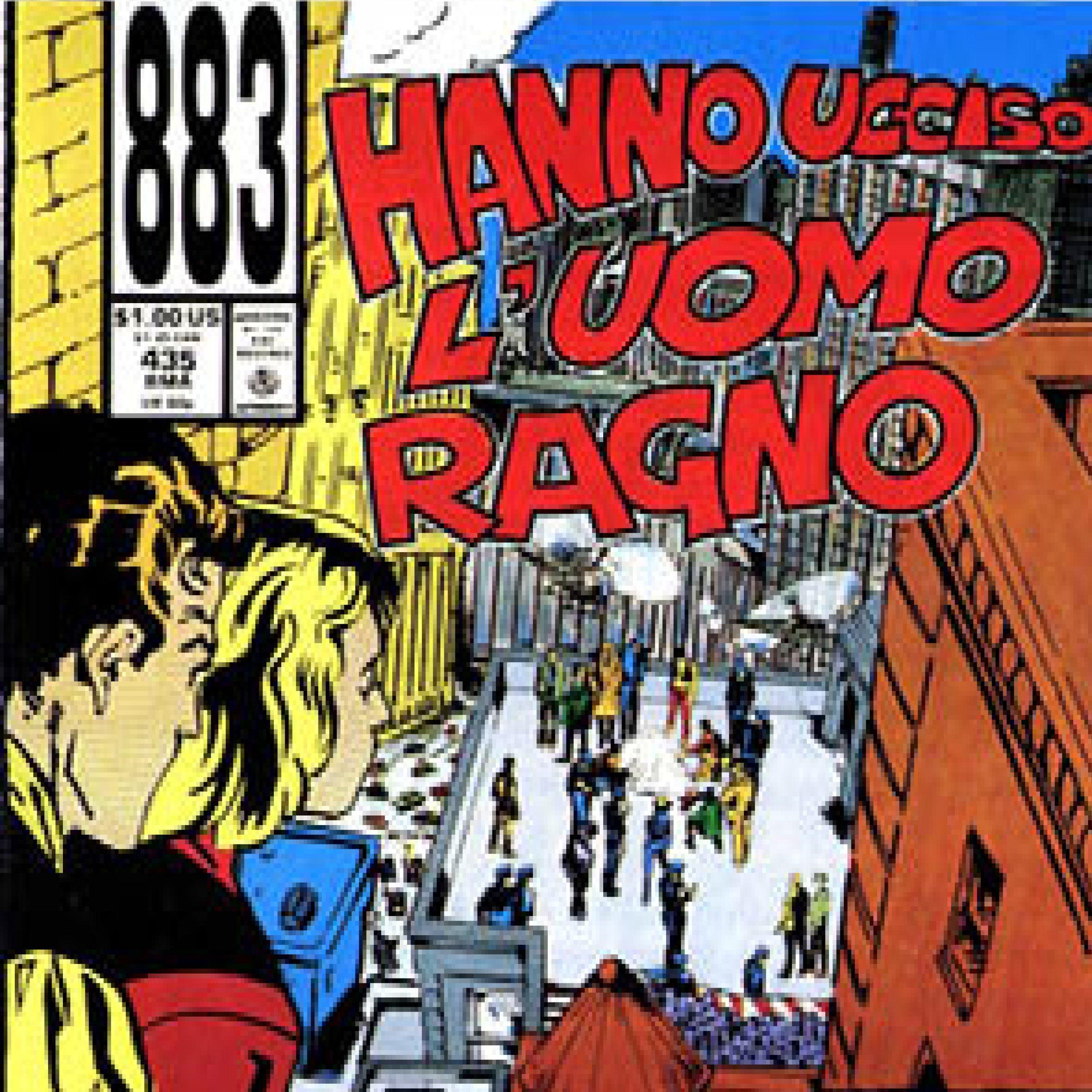 Italian Songs: Hanno ucciso l'uomo ragno