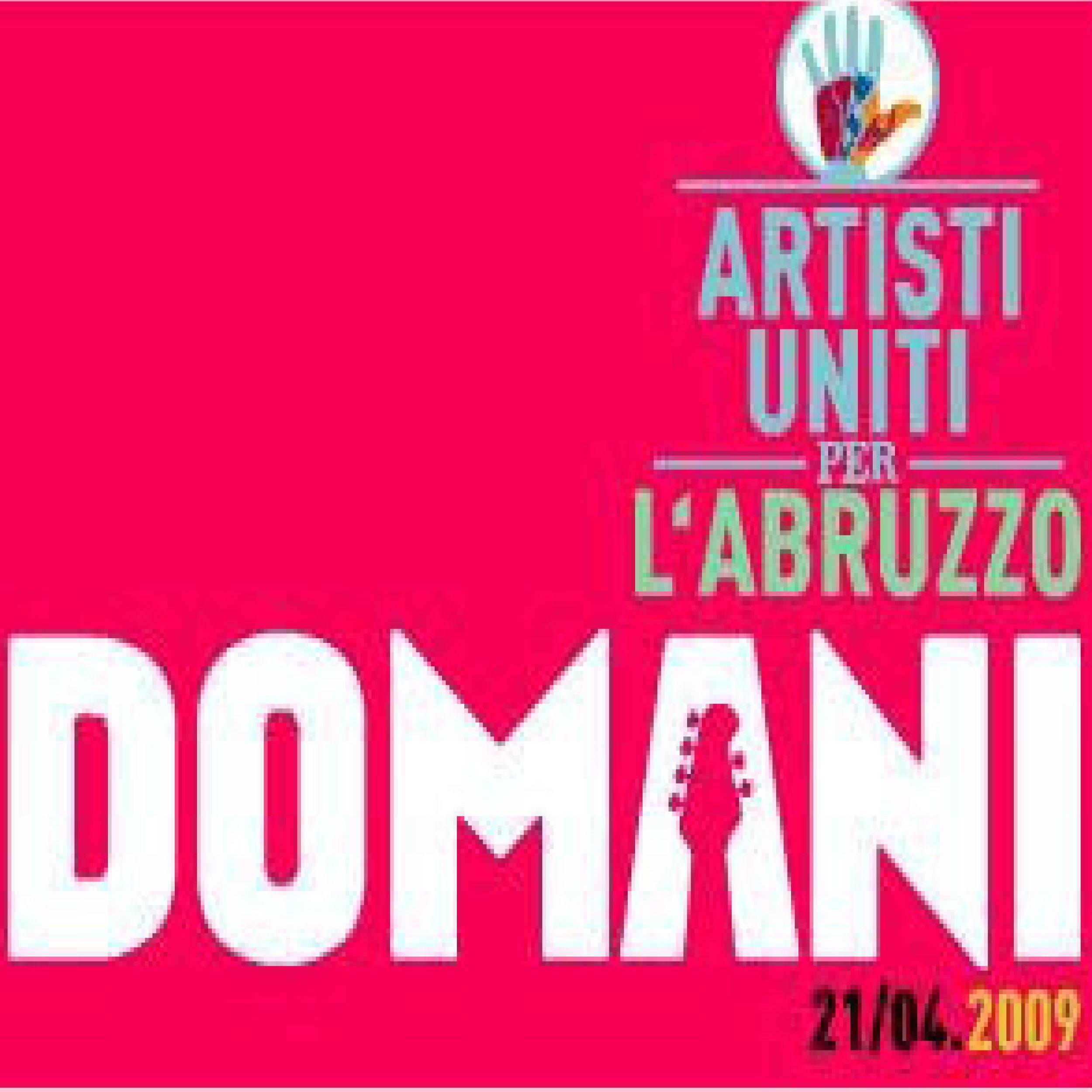 Italian Songs: Domani 21/04.2009 – Uniti per l'Abruzzo